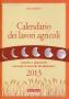 Calendario dei lavori Agricoli 2013
