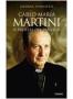 Carlo Maria Martini: il profeta del dialogo