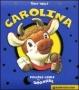 Carolina