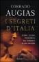 I segreti d'Italia. Storie, luoghi, personaggi