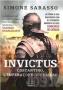 Invictus. Costantino, l'imperatore guerriero