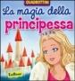 La magia della principessa