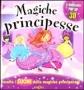 Magiche principesse