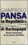 la repubblica di Barbapapà storia canaglia di un